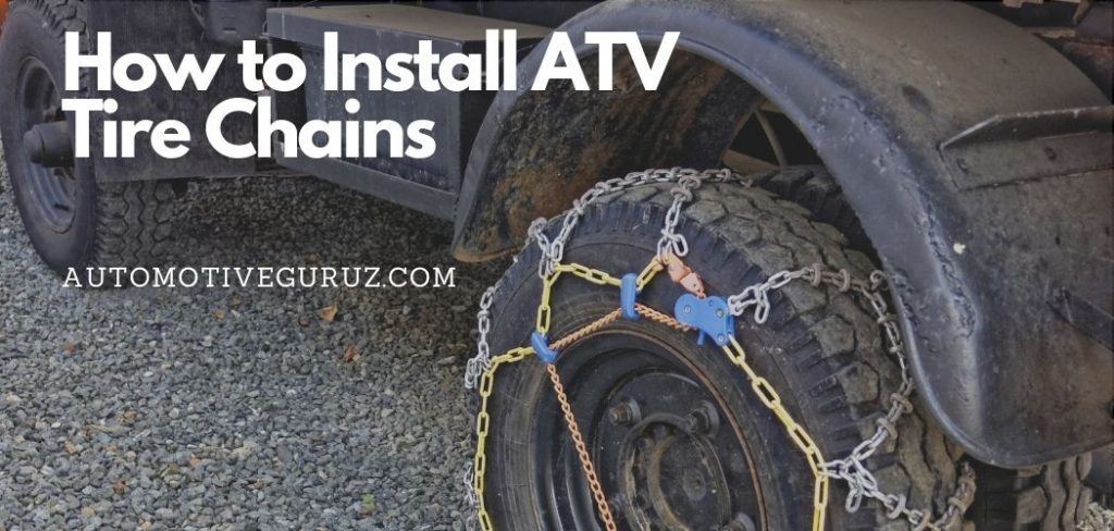 How to Install ATV Tire Chains