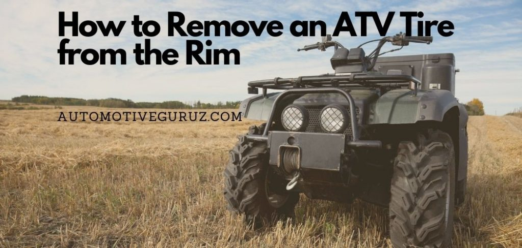 How to Remove an ATV Tire from the Rim