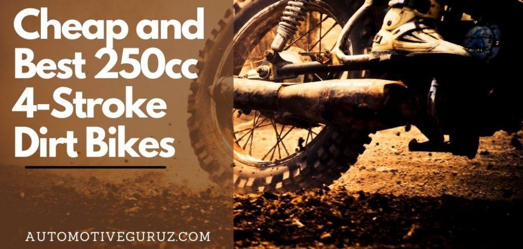 Best 250cc 4-Stroke Dirt Bikes