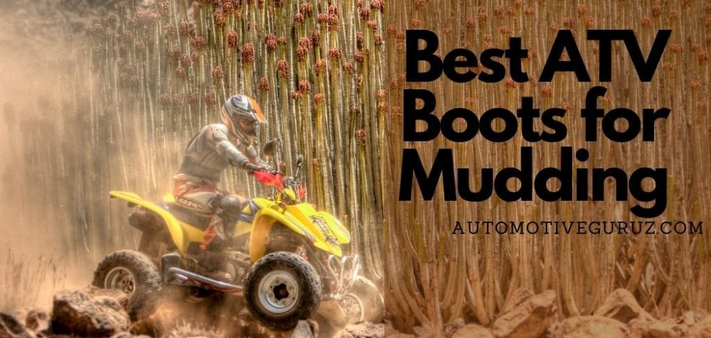 Best ATV Boots for Mudding
