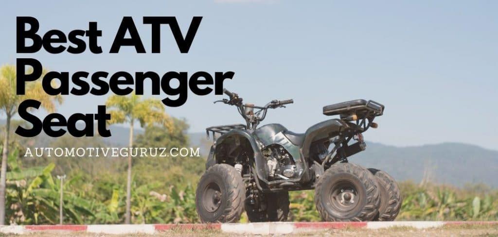 Best ATV Passenger Seat