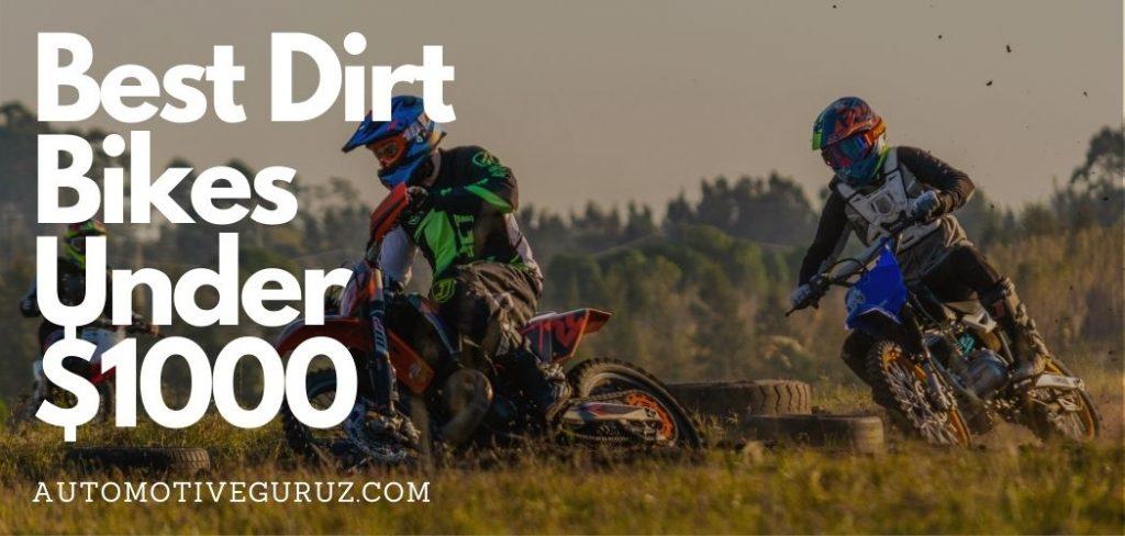 Best Dirt Bikes Under $1000