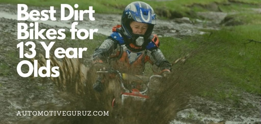 Best Dirt Bikes for 13 Year Olds