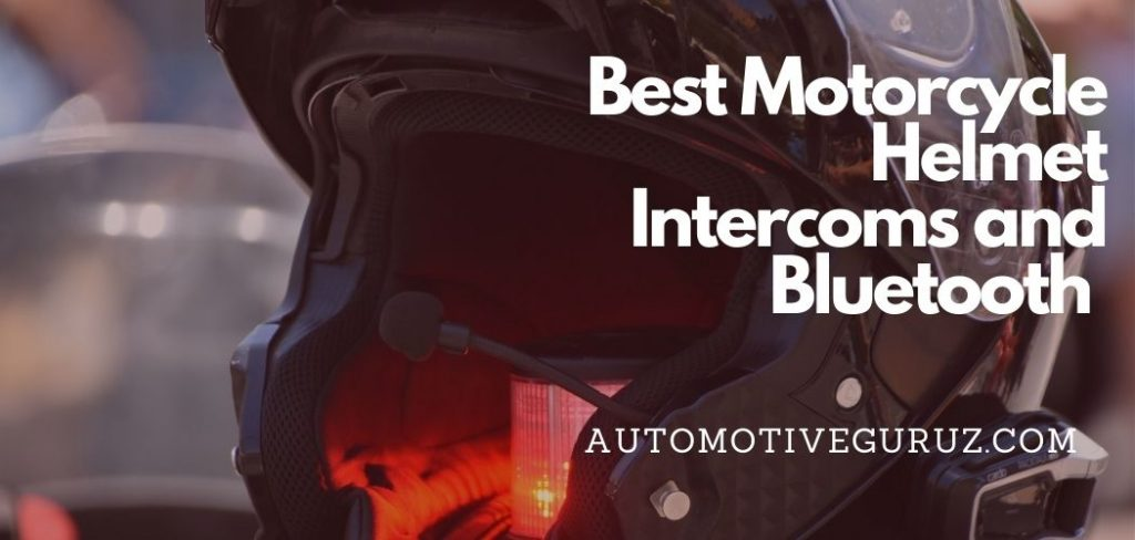 Best Motorcycle Helmet Intercoms and Bluetooth Communications