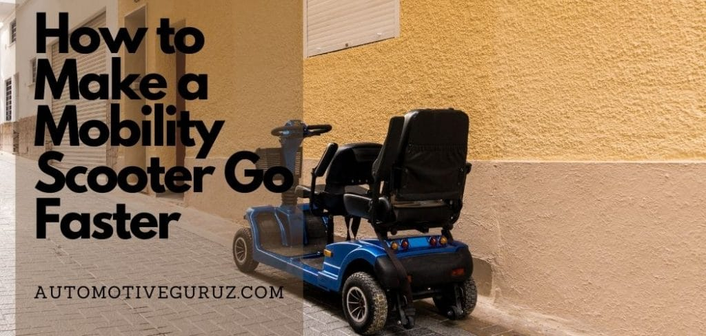 How Do You Make A Mobility Scooter Go Faster