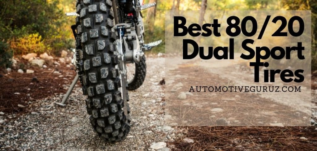 Best 80/20 Dual Sport Tires