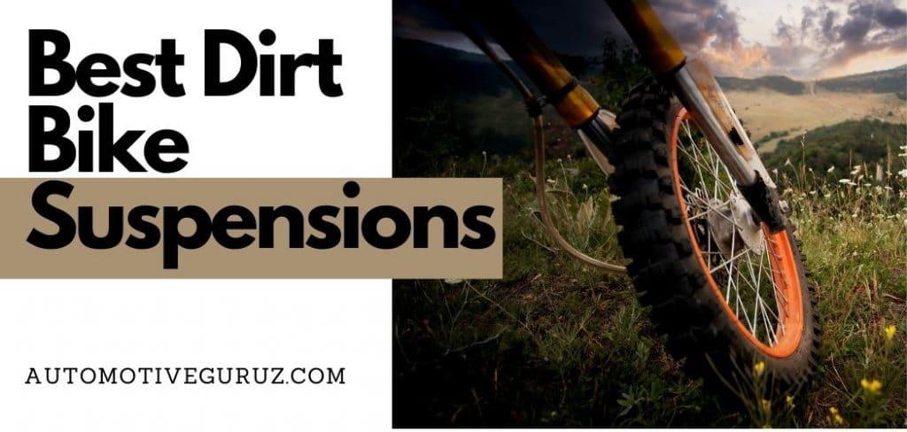 Best Dirt Bike Suspensions