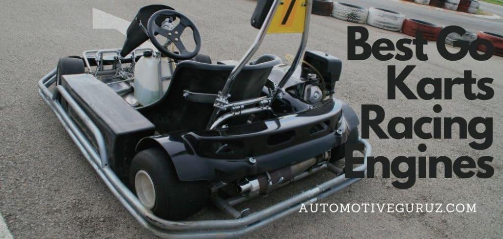 Best Go Karts Racing Engines