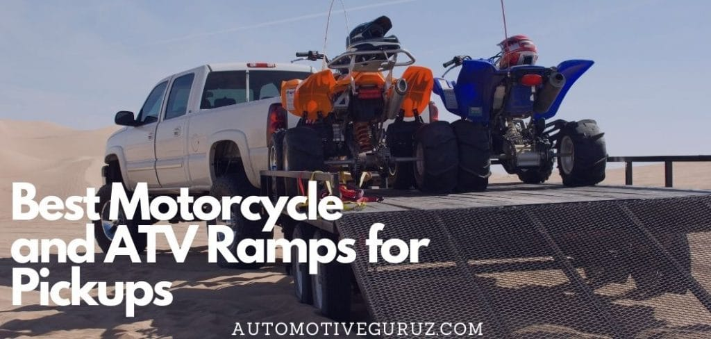 Best Motorcycle Ramps for Pickups