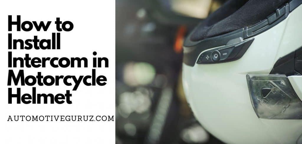 How to Install Intercom in Motorcycle Helmet